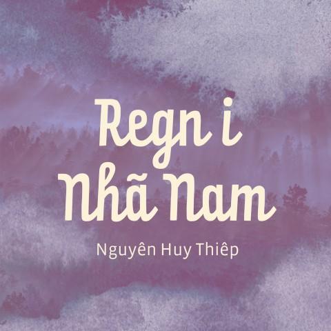 Nguyễn Huy Thiệp: Regn i Nhã nam