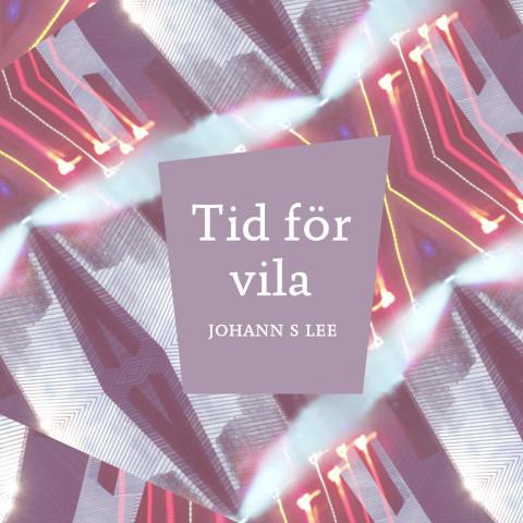 Johann S Lee Tid för vila